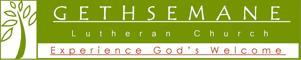 Gethsemane Lutheran Church - Experiance God's Welcome